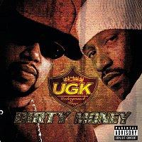 UGK – Dirty Money