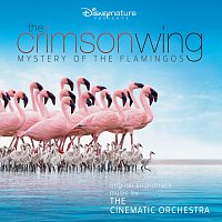 The Cinematic Orchestra, London Metropolitan Orchestra – The Crimson Wing: Mystery of the Flamingos [Original Soundtrack]