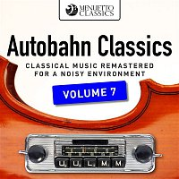 Various Artists.. – Autobahn Classics, Vol. 7 (Classical Music Remastered for a Noisy Environment)