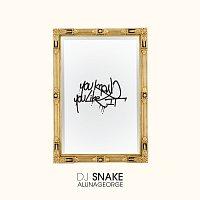 DJ Snake, AlunaGeorge – You Know You Like It