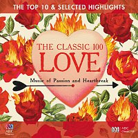 Různí interpreti – The Classic 100: Love – The Top 10 And Selected Highlights