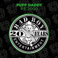 Puff Daddy – P.E. 2000