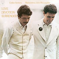 Carlos Santana, Mahavishnu John McLaughlin – Love Devotion Surrender