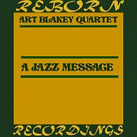 Art Blakey Quartet – A Jazz Message (HD Remastered)