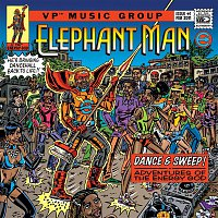 Elephant Man – Dance & Sweep! - Adventures Of The Energy God