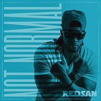 Redsan – Not Normal