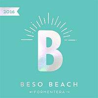 Achtabahn, Beady – Beso Beach Formentera 2016