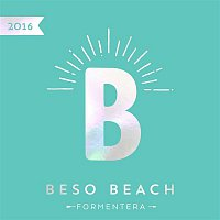 Various  Artists – Beso Beach Formentera 2016