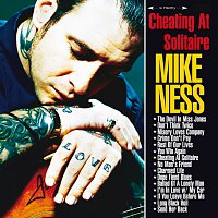 Mike Ness – Cheating At Solitaire