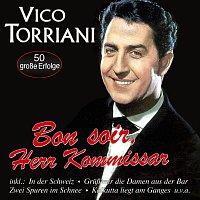 Vico Torriani – Bon soir, Herr Kommissar - 50 grosze Erfolge