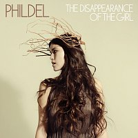 Phildel – The Disappearance Of The Girl