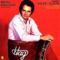 Merle Haggard & The Strangers – Merle Haggard Presents His 30th Album
