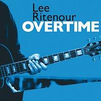 Lee Ritenour – Overtime