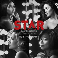"""Star Cast, Queen Latifah – Don't You Worry [From """"Star"""" Season 2]"""