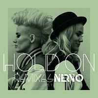 NERVO – Hold On [Remixes, Pt. 1]
