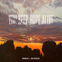 Mandisa, Jon Reddick – You Keep Hope Alive