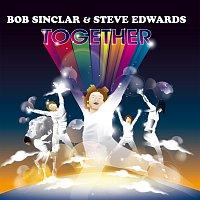 Bob Sinclar, Steve Edwards – Together [Radio Edit]