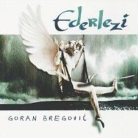 Goran Bregovic – Ederlezi