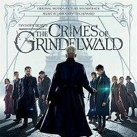 James Newton Howard – Fantastic Beasts: The Crimes Of Grindelwald (Original Motion Picture Soundtrack)