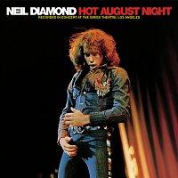 Neil Diamond – Hot August Night