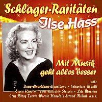 Ilse Hass – Mit Musik geht alles besser