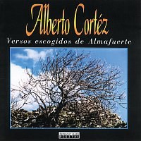 Alberto Cortez – Versos Escogidos De Almafuerte