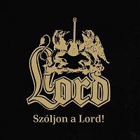 Lord – Szóljon a Lord! 2