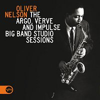 Oliver Nelson – The Argo, Verve And Impulse Big Band Studio Sessions