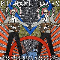 Michael Daves – The Dirt That You Throw