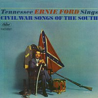 Tennessee Ernie Ford – Sings Civil War Songs Of The South
