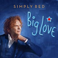 Simply Red – Big Love