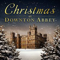 Various Artists.. – Christmas At Downton Abbey
