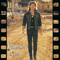 Rodney Crowell – Diamonds & Dirt