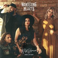 The Wandering Hearts – Wild Silence [Deluxe Edition]