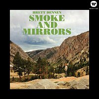 Brett Dennen – Smoke and Mirrors