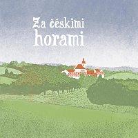 Lidová muzika z Chrástu – Za čěskimi horami