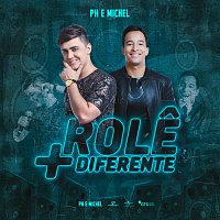 PH e Michel – Role + Diferente