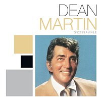 Dean Martin – Once In A While