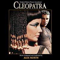 Alex North – Cleopatra [Original Motion Picture Soundtrack]