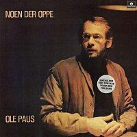 Ole Paus – Noen der oppe