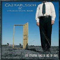 Caj Karlsson – Gud straffar somliga med en gang