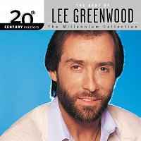 Lee Greenwood – 20th Century Masters: The Millennium Collection: Best Of Lee Greenwood