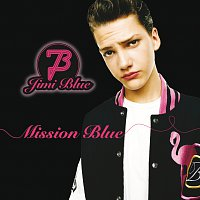 Jimi Blue – Mission Blue