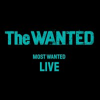 The Wanted – Most Wanted [Live]
