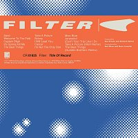 Filter – Title Of Record [Expanded Edition]