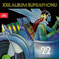 Různí interpreti – XXII. Album Supraphonu MP3