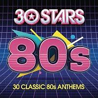 Bill Medley, Jennifer Warnes – 30 Stars of the 80s