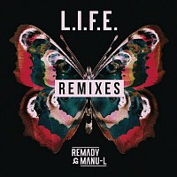 Remady, Manu-L – L.I.F.E. (Remixes)