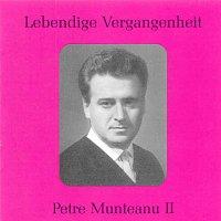 Petre Munteanu – Lebendige Vergangenheit - Petre Munteanu (Vol.2)