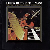 Leroy Hutson – The Man!